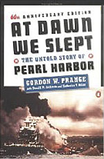 At Dawn We Slept, the Untold Story of Pearl Harbor, by Gordon W. Prange, Donald M. Goldstein, and Katherine V. Dillon